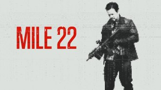 MILE 22 movie poster. mark wahlberg holding a gun, pixellated