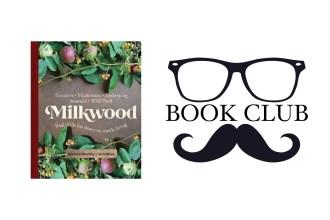 Milkwood - Kirsten Bradley and Nick Ritar book review