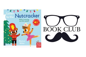 LISTEN TO THE NUTCRACKER Illustrated by Marion Billet