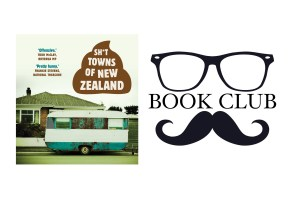 SH*T TOWNS OF NEW ZEALAND Anonymous