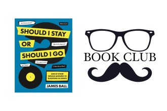 SHOULD I STAY OR SHOULD I GO? By James Ball