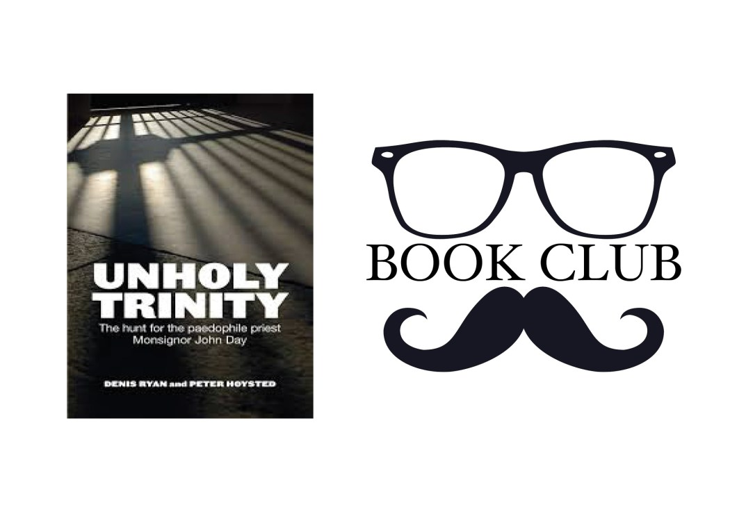UNHOLY TRINITY By Denis Ryan and Peter Hoysted