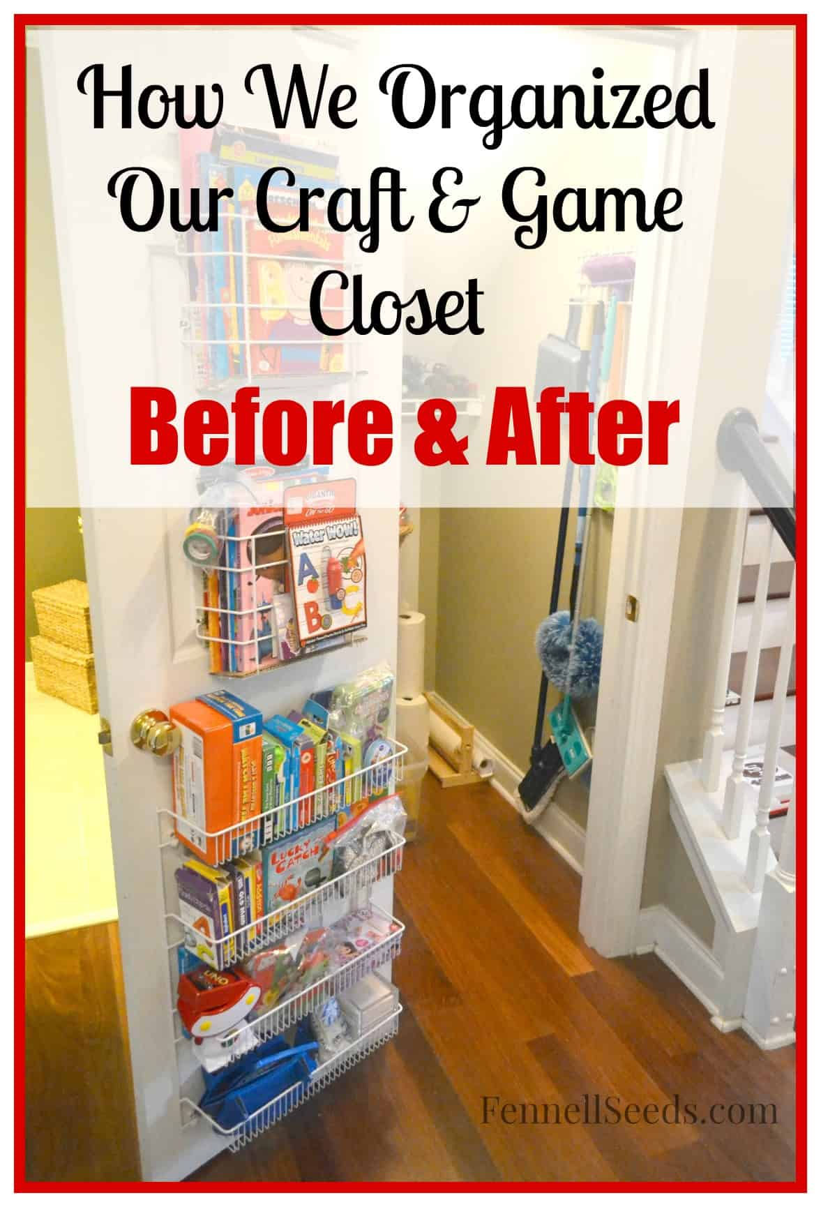 How We Organized our Craft and Game Closet - Before & After