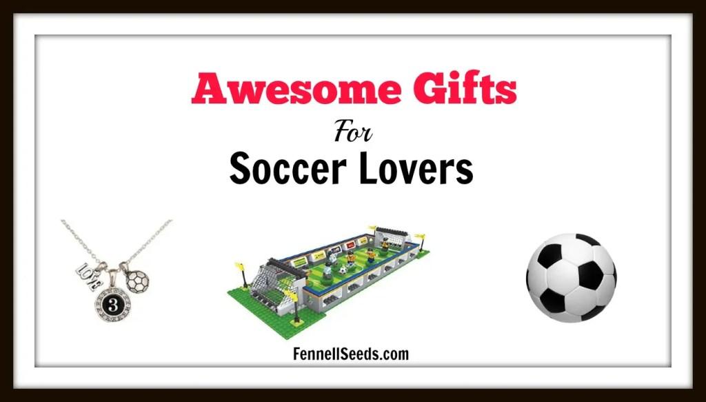 Gift Guide for Soccer | Gifts for Soccer Lovers | Soccer Gifts