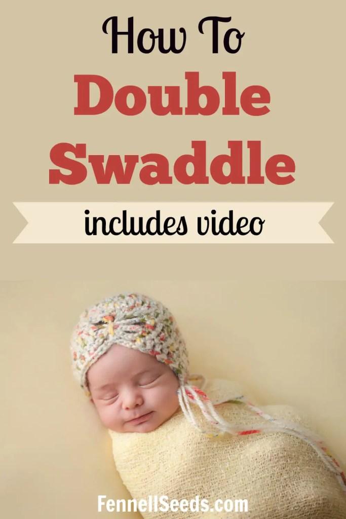 Double Swaddle | How to Double Swaddle | How to Swaddle | Swaddle