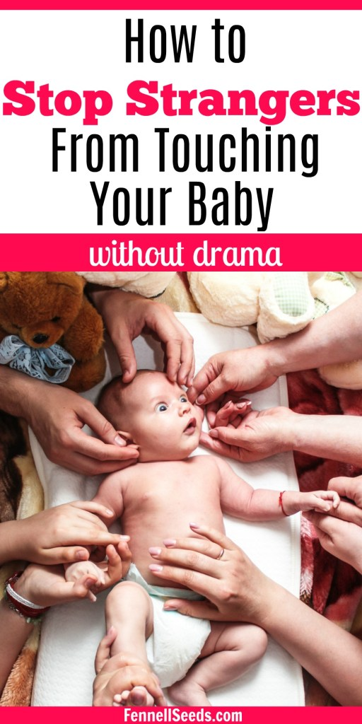 Stop Strangers From Touching Your Baby | People touching newborn | Strangers touching newborn | People touching your baby