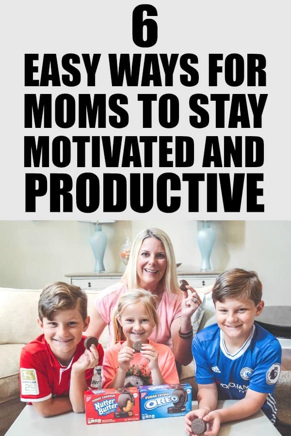 #ad 6 Easy Ways for Moms to Stay Motivated and Productive. #FudgeCoveredFun #StayPlayful #CollectiveBias