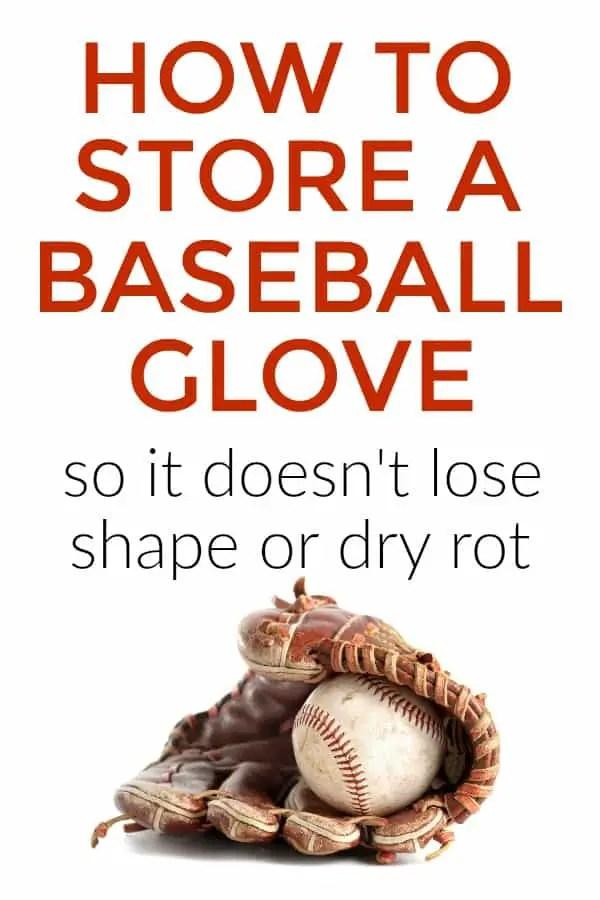 Baseball Glove Care | How to store a baseball glove | Sports Equipment Storage