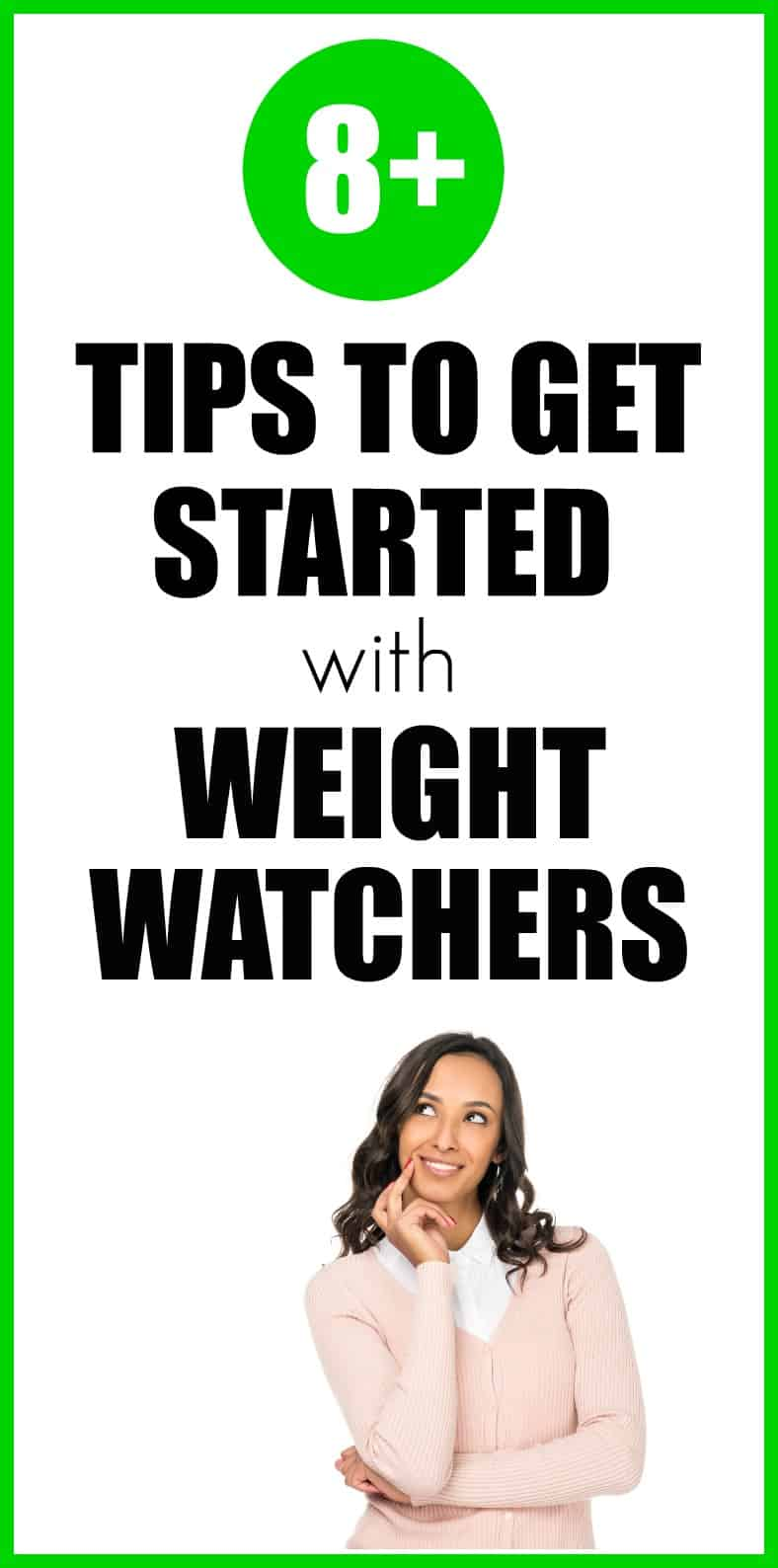 Tips to Get Started With Weight Watchers. #WW #WeightWatchers