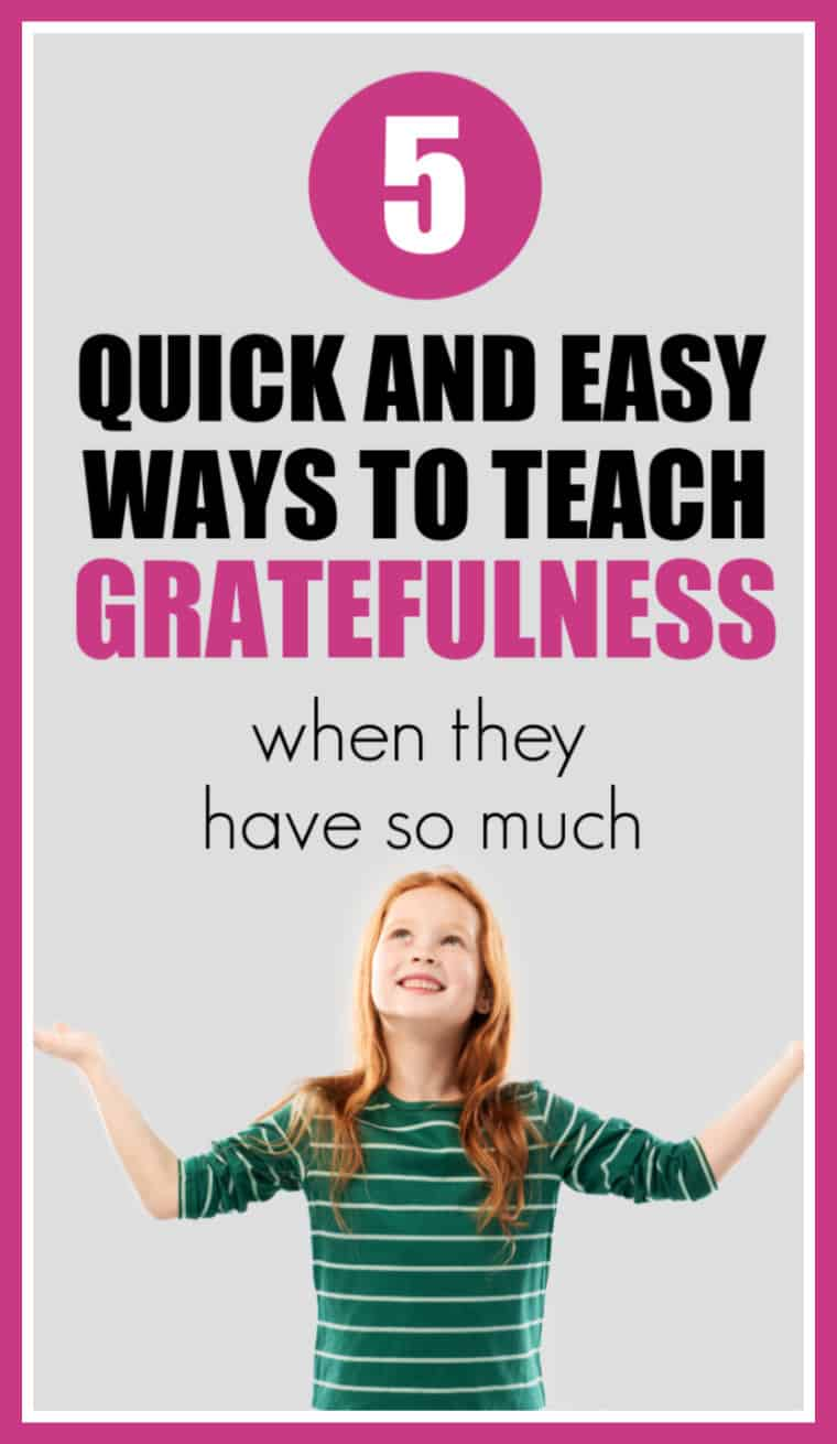 Quick & Easy Ways to Teach Gratefulness to Kids. It is tough to do in this day when kids have so much stuff but here are some ways to teach kids to be grateful. #manners #grateful