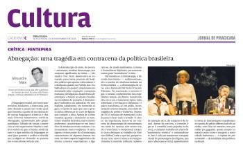 Abnegação: uma tragédia em contracena da política brasileira