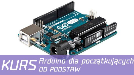 Kurs Arduino #3: Poznanie środowiska Arduino
