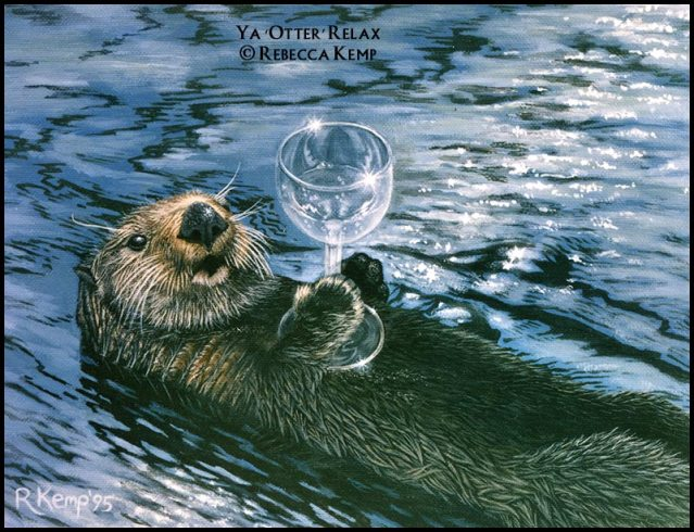 Ya Otter Relax - sea otter with wine glass