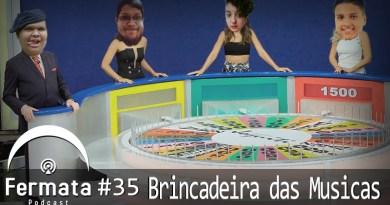 Vitrine1 1 - Fermata Podcast #35 – Brincadeira das Músicas