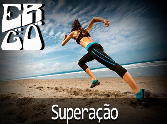 09 - Ergo #009 – Superação