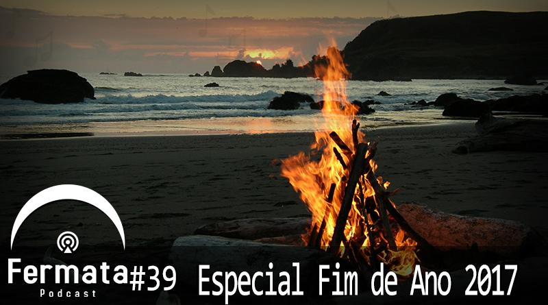 Vitrine1 1 - Fermata Podcast #39 – Especial Fim de Ano 2017