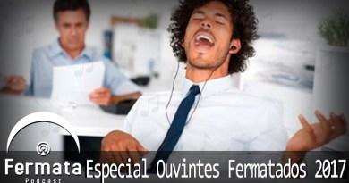 Vitrine1 - Fermata Especial #02 – Especial Ouvintes 2017