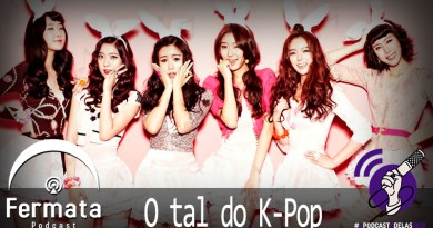 Vitrine1 1 - Fermata Podcast #46 – O Tal do K-Pop 케팝- #OPodcastÉDelas