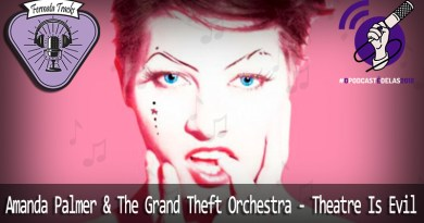 Vitrine1 3 - Fermata Tracks #24 – Amanda Palmer & The Grand Theft Orchestra- Theatre is Evil