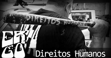 ergo direitos - Ergo Especial – Direitos Humanos