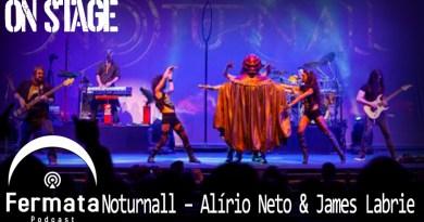 Vitrine1 10 - Fermata On Stage #02 - Noturnall - Alírio Neto & James Labrie