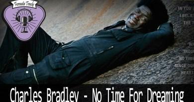 Vitrine1 9 - Fermata Tracks #32 - Charles Bradley - No Time For Dreaming