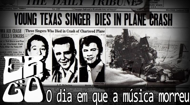 Vitrine o dia em que a musica morreu - Ergo #016 - O Dia em que a Música Morreu