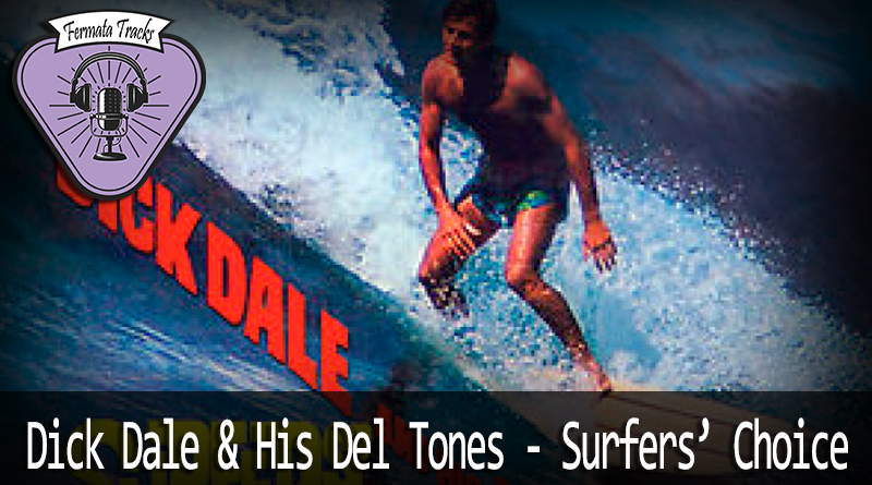 Vitrine surfers choice - Fermata Tracks #47 - Dick Dale - Surfer's Choice