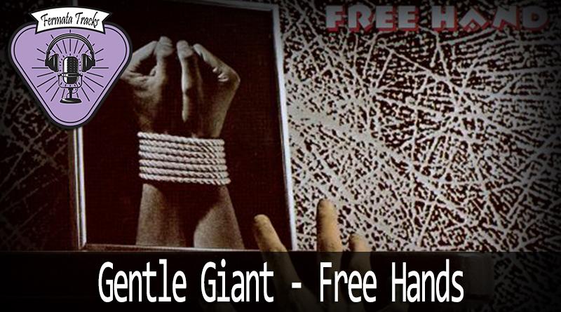 Vitrine1 4 - Fermata Tracks #56 - Gentle Giant - Free Hands