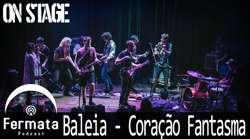 on stage 06 baleia coracao mp3 image - Fermata On Stage #06 - Baleia - Coração Fantasma