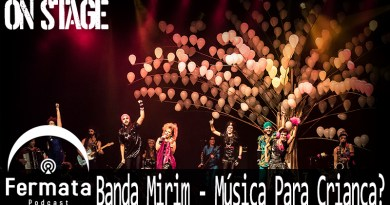 on stage 07 banda mirim mp3 image - Fermata On Stage #07 - Banda Mirim - Música para Criança?