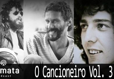 Fermata Podcast #062 – Cancioneiro – Vol 3