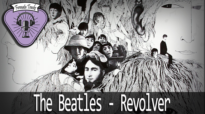 fermata tracks 63 beatles revolver mp3 image - Fermata Tracks #63 - Beatles - Revolver
