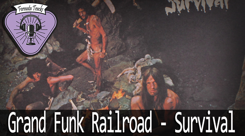 Vitrine GFR Survival - Fermata Tracks #69 - Grand Funk Railroad - Survival