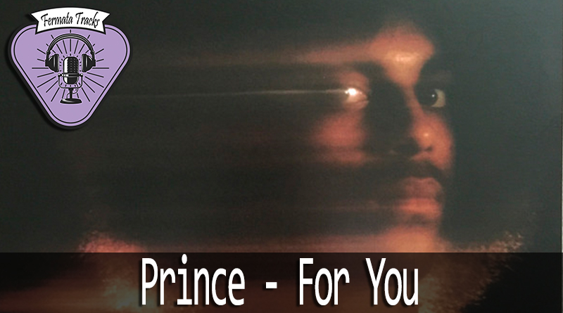 fermata tracks 71 prince for you mp3 image - Fermata Tracks #71 - Prince - For You