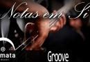 Fermata Podcast – Notas em Si – Groove