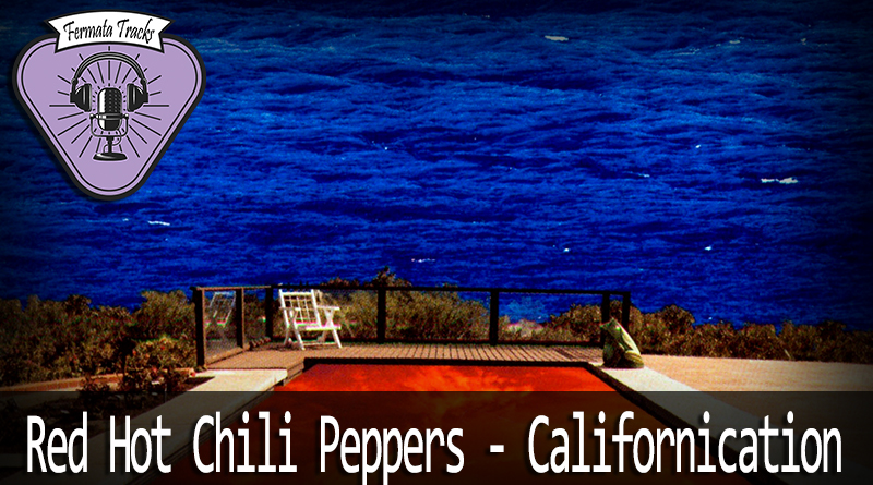 Vitrine RHCP Californication - Fermata Tracks #81 - Red Hot Chilli Peppers - Californication (com J.P. Moraes)