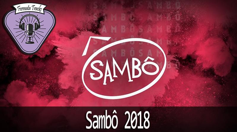 Vitrine Sambo 2018 - Fermata Tracks #89 - Sambô - Sambô 2018