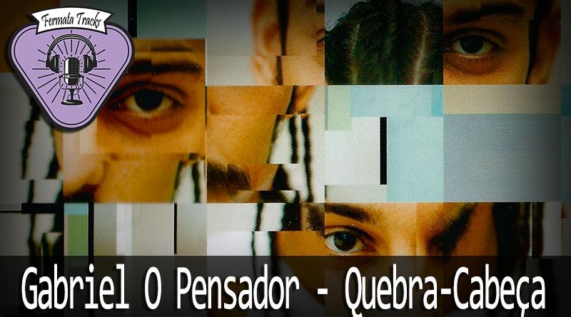 Vitrine1 - Fermata Tracks #92 - Gabriel O Pensador - Quebra-cabeça