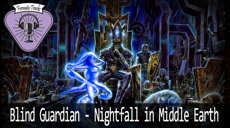 fermata tracks 95 blind guardian nightfall mp3 image - Fermata Tracks #95 - Blind Guardian - Nightfall to Middle-Earth (com Rafael Henrique)