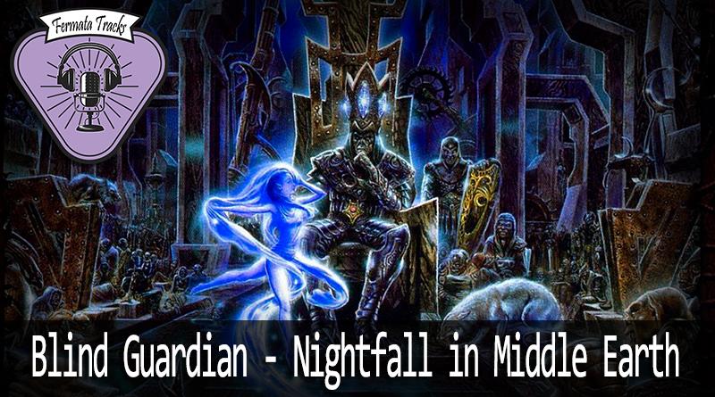 fermata tracks 95 blind guardian nightfall mp3 image - Fermata Tracks #95 - Blind Guardian - Nightfall to Middle-Earth (com Rafael Henrique)