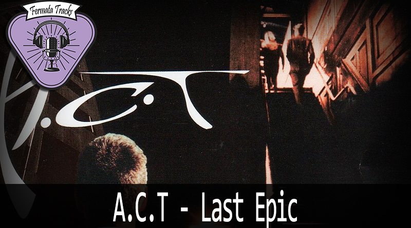 Vitrine ACT Last Epic - Fermata Tracks #127 - ACT - Last Epic
