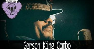 Vitrine GKC - Fermata Tracks #134 - Gerson King Combo - Gerson King Combo