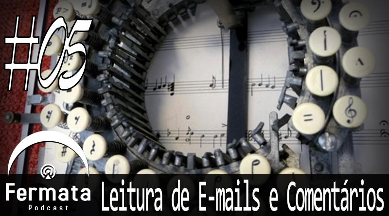 Vitrine Leitura5 - Leitura de Emails e Comentários #05