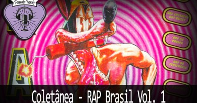 Vitrine Rap Brasil - Fermata Tracks #148 - Coletânea - Rap Brasil Vol 1(Com Tiago Rosas)