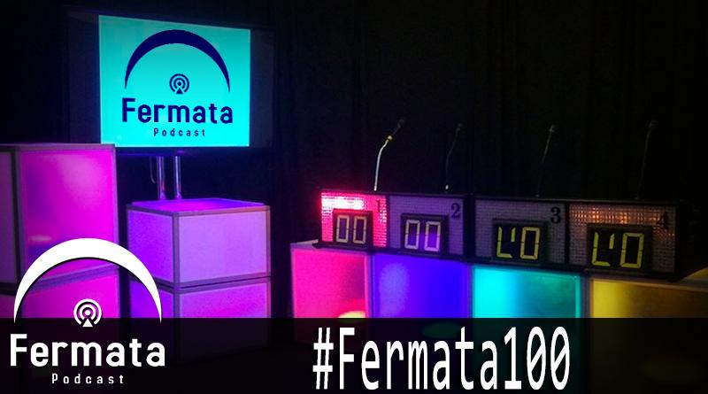 fermata 100 fermata100 - Fermata Podcast #100 - #Fermata100