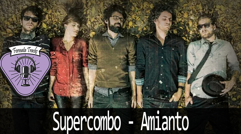 fermata tracks 163 supercombo amianto - Fermata Tracks #163 - Supercombo - Amianto