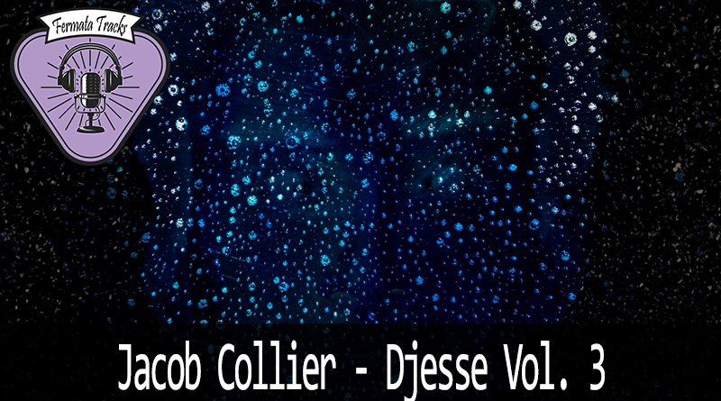 fermata tracks 169 jacob collier djesse vol 03 - Fermata Tracks #169 - Jacob Collier - Djesse Vol.3