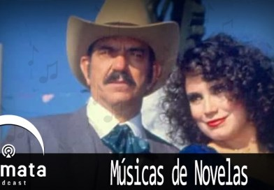 Fermata Podcast #112 – Músicas de Novela