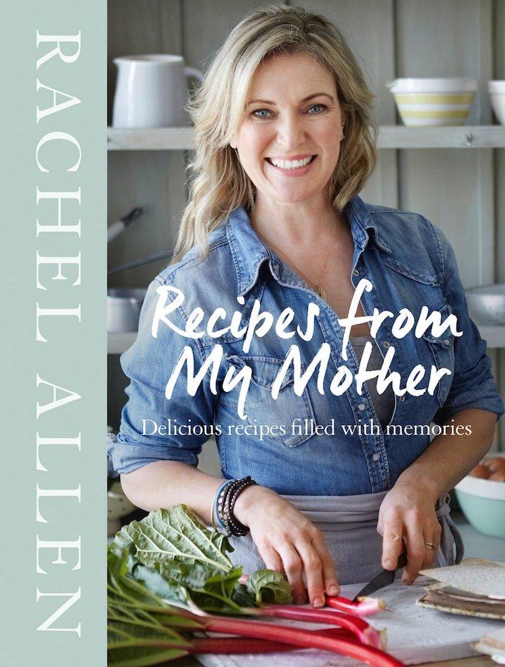 Recipes from my Mother by Rachel Allen